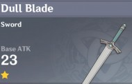 Dull Blade | Genshin Impact Weapon Stats And Ascension Guide