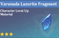 How To Get Varunada Lazurite Fragment In Genshin Impact