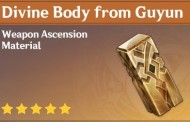 How To Get Divine Body from Guyun In Genshin Impact