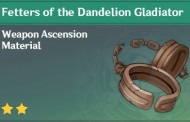 How To Get Fetters of the Dandelion Gladiator In Genshin Impact