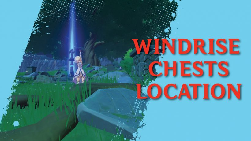 Windrise Chest Locations In Genshin Impact